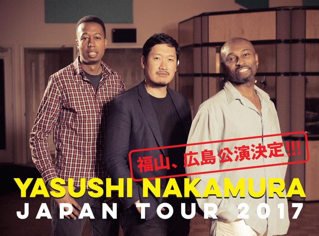 YASUSHI  NAKAMURA   JAPAN TOUR 2017
